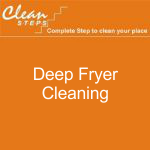 CLEAN STEPS Food Guard – Deep Fryer Cleaning