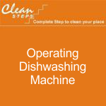 CLEAN STEPS Food Guard – Operating Dishwashing Machine